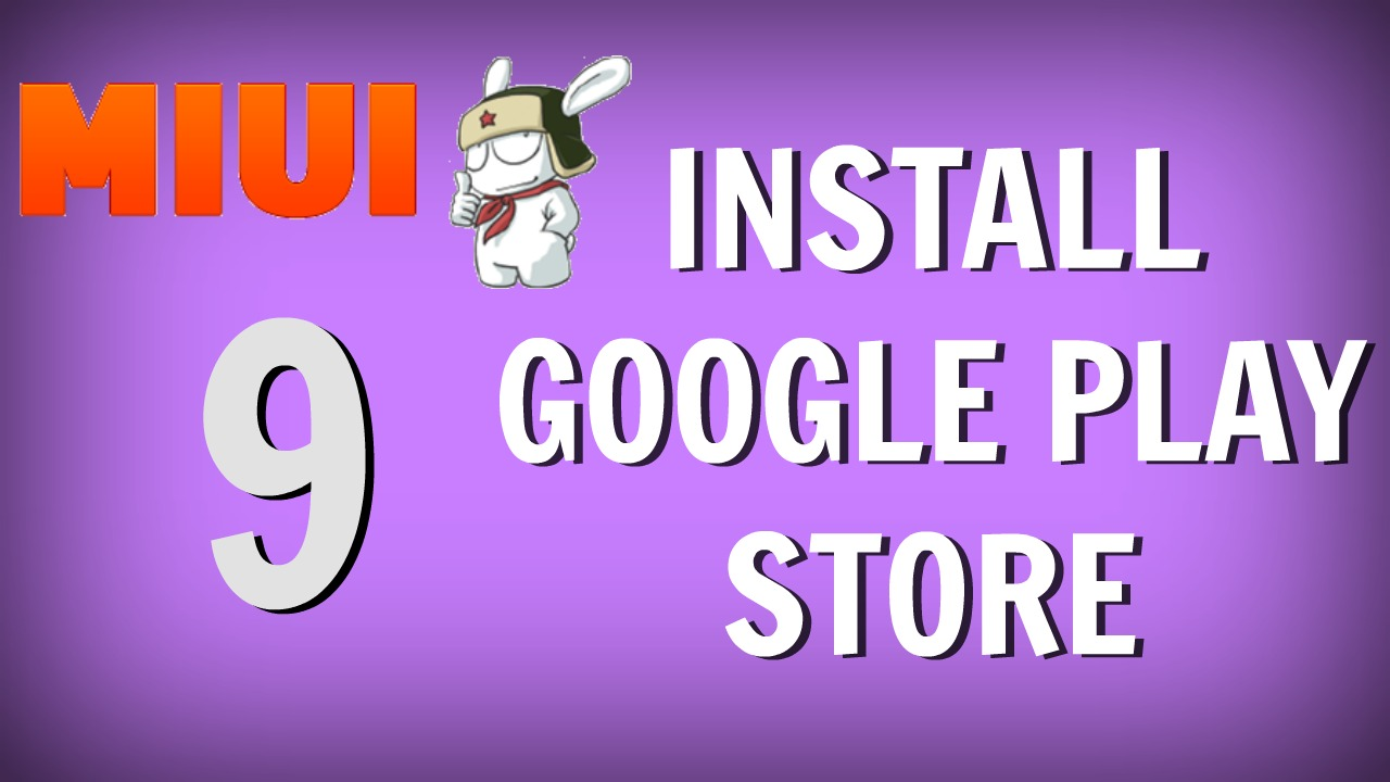 Install-Google-Play-Store-MIUI-9